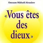 Omraam Mikhaël Aïvanhov Vous êtes des dieux