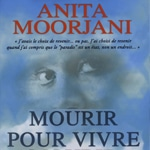 Anita Moorjani Mourir pour vivre (Livre)