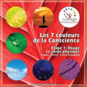 Couleur ROUGE - Les 7 couleurs - programme audio de sophrologie