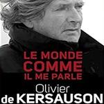 Olivier de Kersauson: Le monde comme il me parle