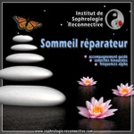 Sophrologie Sommeil réparateur : Je rétablis ma dynamique du sommeil avec la Sophrologie