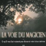 William Whitecloud : La voie du magicien